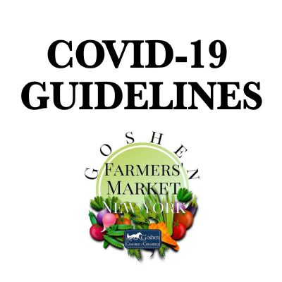 Farmers Market Goshen Covid19 Guidelines